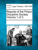 Reports of the Prison Discipline Society Volume 1 of 3