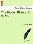 The Hidden Picture. a Novel.