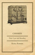 Canaries - Their Care and Breeding