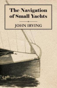 The Navigation of Small Yachts