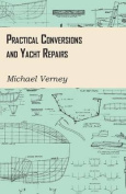 Practical Conversions and Yacht Repairs
