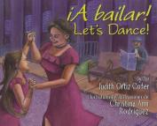 A Bailar!/Let's Dance