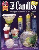Gel Candles 101