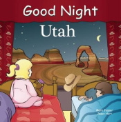 Good Night Utah [Board Book]