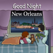 Good Night New Orleans [Board Book]