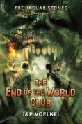 The End of the World Club (Jaguar Stones