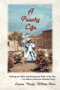 A Peachy Life