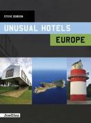 Unusual Hotels in Europe