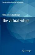The Virtual Future