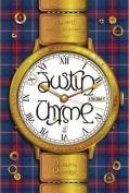 Justin Thyme: v. 1