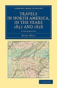 Travels in North America, in the Years 1827 and 1828 3 Volume Set