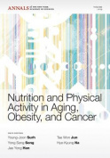 Nutrition and Physical Activity in Aging, Obesity, and Cancer