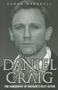 Daniel Craig: The Biography