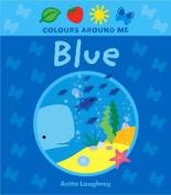 Blue (Colours Around Me)