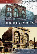 Carroll County (Then & Now