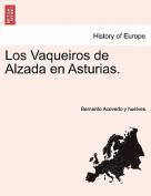 Los Vaqueiros de Alzada En Asturias.