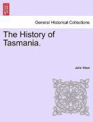 The History of Tasmania.