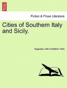 Cities of Southern Italy and Sicily.