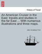 An American Cruiser in the East