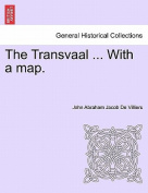 The Transvaal ... with a Map.