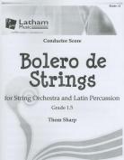 Bolero de Strings for String Orchestra and Latin Percussion, Grade 1.5