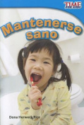 Mantenerse Sano (Time for Kids Nonfiction Readers [Spanish]