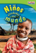Ninos Alrededor Del Mundo (Kids Around the World)  [Spanish]