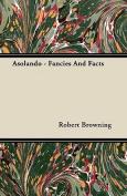 Asolando - Fancies and Facts