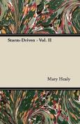 Storm-Driven - Vol. II
