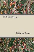 Irish Love-Songs