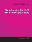 Piano Sonatas No.21-25 by Ludwig Van Beethoven for Solo Piano