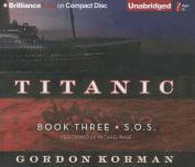 S.O.S. (Titanic (Audio)) [Audio]