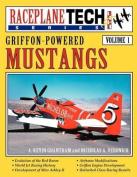 Griffon-Powered Mustangs - Raceplanetech Vol 1
