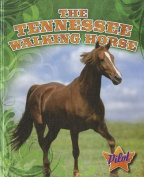 The Tennessee Walking Horse (Pilot Books