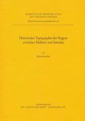 Historische Topographie der Region Zwischen Mallawi Und Samalut (Tuebinger Atlas Des Vorderen Orients  [GER]