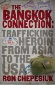 The Bangkok Connection