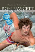 Ron Fawcett - Rock Athlete