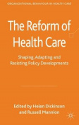 The Reform of Health Care