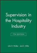 Supervision in the Hospitality Industry Leading Human Resources 7E Study Guide