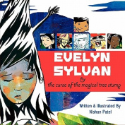 Evelyn Sylvan and the Curse of the Magical Tree Stump