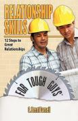 Relationship Skills for Tough Guys