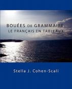 Bouees De Grammaire [FRE]