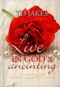 Live in God's Anointing