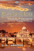 Twilight in Italy [Large Print]