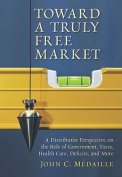 Toward a Truly Free Market