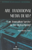 Are Traditional Media Dead?