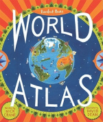 Barefoot Books World Atlas [With Map]