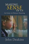 Making Sense of Us