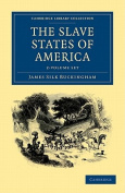 The Slave States of America 2 Volume Set