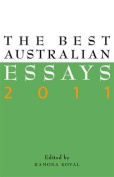The Best Australian Essays 2011,
